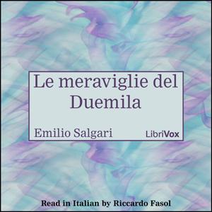 audiolibro Le meraviglie del Duemila