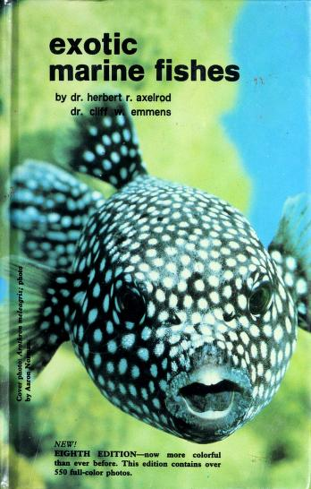 Exotic marine fishes by Herbert R. Axelrod